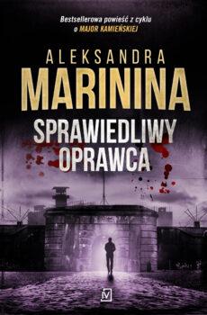 Aleksandra Marinina Sprawiedliwy Oprawca
