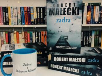 """Przeczytaj przedpremierowy fragment """"Zadry"""" Roberta Małeckiego"""