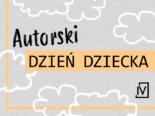 Dzieckiem być, czyli autorów Czwartej Strony podróż sentymentalna!