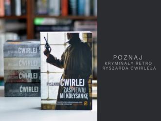 Seria kryminałów retro o Antonim Fischerze. Poznaj książki z cyklu Ryszarda Ćwirleja.