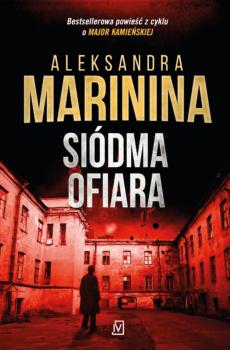 Aleksandra Marinina Siódma ofiara