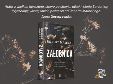"""""""Żałobnica"""" Roberta Małeckiego – przeczytaj ten thriller!"""