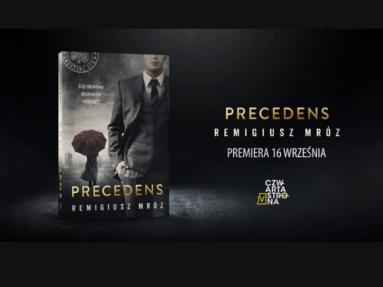 """""""Precedens"""" – Remigiusz Mróz przedstawia dwunasty tom serii o Chyłce"""