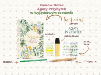 """Zamów przedpremierowo """"Twój czas. Notes Agaty Przybyłek"""" wraz z gadżetami"""