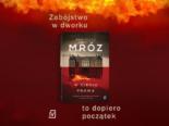 """""""W cieniu prawa"""" Remigiusza Mroza w nowym wydaniu!"""