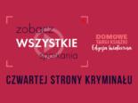 Domowe Targi Książki edycja świąteczna – zobacz spotkania Czwartej Strony Kryminału