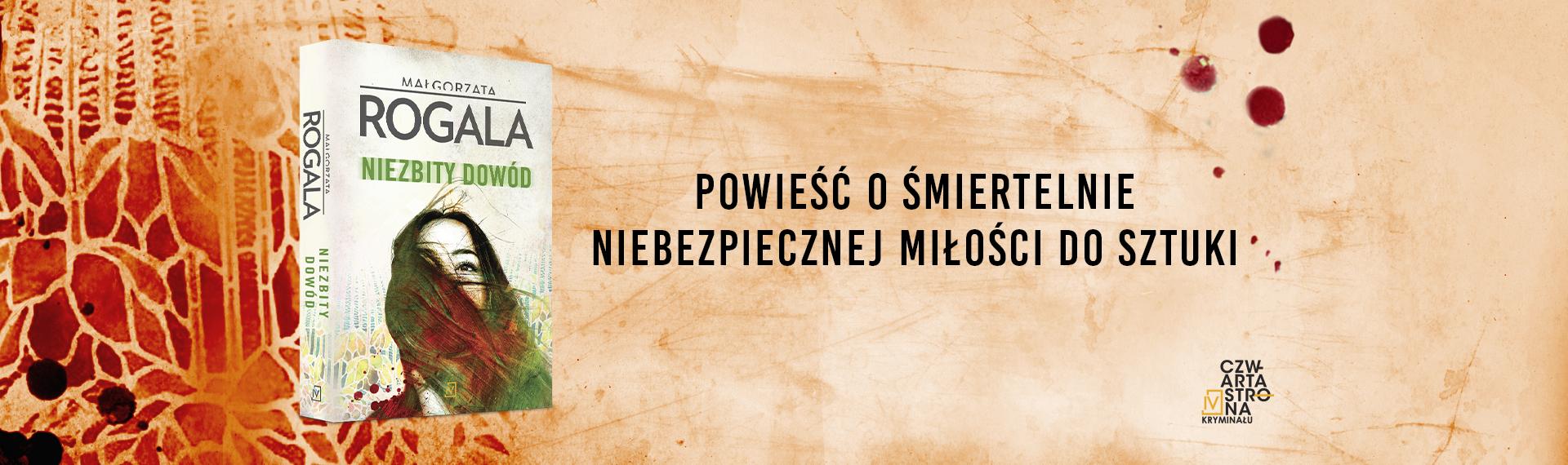 Niezbity dowód Małgorzata Rogala