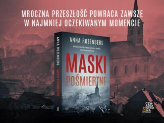 """""""Maski pośmiertne"""" Anny Rozenberg – debiut w Czwartej Stronie Kryminału!"""