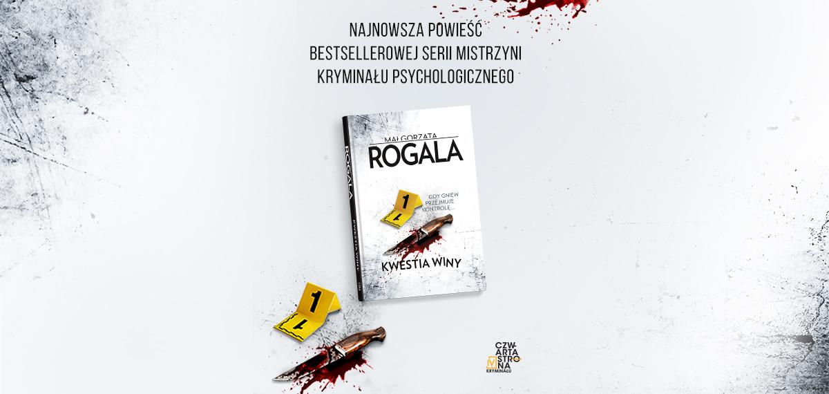 Małgorzata Rogala Kwestia winy